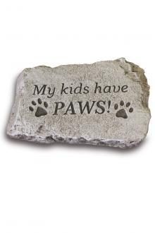 "1844 My kids have paws! - 10"" Stone"