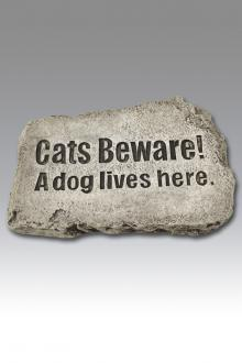 "1854 Cats Beware! A dog lives here. - 10"" Stone"