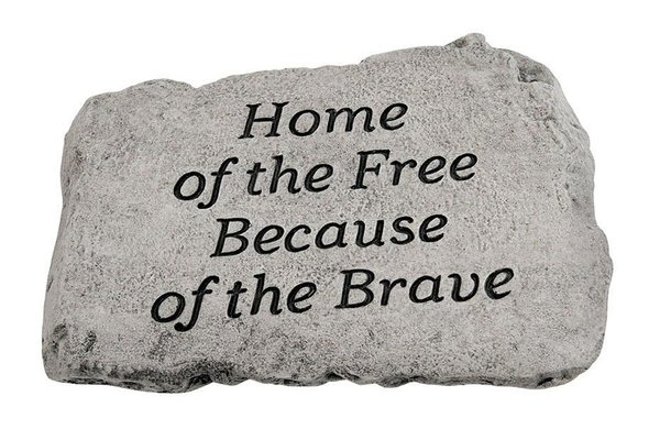 "#1787 10"" Stone - Home Of The Free Because of the Brave"